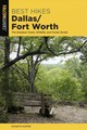Best Hikes Dallas/fort Worth - Hopper, Kathryn - ISBN: 9781493041381