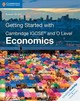 Getting Started With Cambridge Igcse (r) And O Level Economics - Grant, Susan - ISBN: 9781108440431