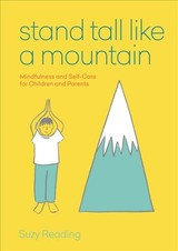 Stand Tall Like A Mountain - Reading, Suzy - ISBN: 9781912023950