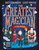 Greatest Magician In The World - Edmondson, Matt - ISBN: 9781509806188