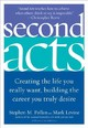 Second Acts - Pollan, Stephen M. - ISBN: 9780060514884