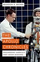 Apollo Chronicles - Brown, Brandon R. (professor Of Physics, Professor Of Physics, University O... - ISBN: 9780190681340