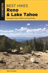 Best Hikes Reno And Lake Tahoe - Salcedo, Tracy - ISBN: 9781493041589