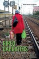Hired Daughters - Montgomery, Mary - ISBN: 9780253041012