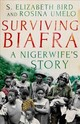 Surviving Biafra - Bird, Elizabeth S.; Umelo, Rosina - ISBN: 9781849049580