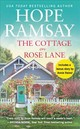 The Cottage On Rose Lane - Ramsay, Hope - ISBN: 9781538712894