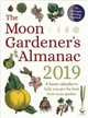 Moon Gardener's Almanac: A Lunar Calendar To Help You Get The Best From Your Garden - Tredoulat, Therese - ISBN: 9781782505181