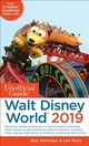 Unofficial Guide To Walt Disney World 2019 - Sehlinger, Bob; Testa, Len - ISBN: 9781628090819