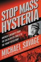 Stop Mass Hysteria - Savage, Michael - ISBN: 9781546082934