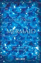Mermaid - Louise O'Neill - ISBN: 9789025876395
