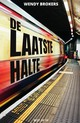 De laatste halte - Wendy Brokers - ISBN: 9789000364169