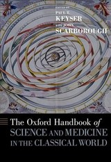 Oxford Handbook Of Science And Medicine In The Classical World - Keyser, Paul T. (EDT)/ Scarborough, John (EDT) - ISBN: 9780199734146