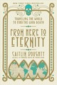 From Here To Eternity - Doughty, Caitlin - ISBN: 9780393356281