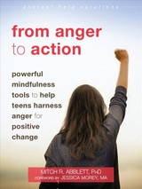 From Anger To Action - Abblett, Mitch R. - ISBN: 9781684032297