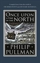 Once Upon A Time In The North - Pullman, Philip - ISBN: 9780857535665