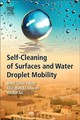 Self-Cleaning of Surfaces and Water Droplet Mobility - Ali, Haider; Al-Sharafi, Abdullah; Yilbas, Bekir - ISBN: 9780128147764