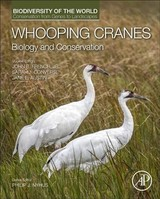 Whooping Cranes: Biology And Conservation - ISBN: 9780128035559