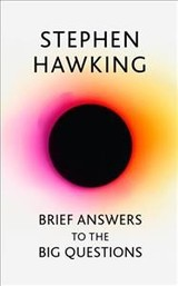 Brief Answers To The Big Questions - Hawking, Stephen - ISBN: 9781473695986