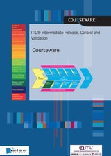 ITIL® Intermediate Release, Control and Validation Courseware - Pelle  Råstock - ISBN: 9789401801461