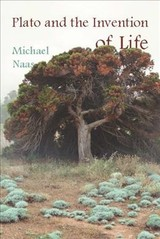 Plato And The Invention Of Life - Naas, Michael - ISBN: 9780823279685