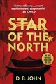 Star Of The North - John, D. B. - ISBN: 9781787300484