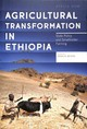 Agricultural Transformation In Ethiopia - Beyene, Atakilte (EDT) - ISBN: 9781786992185