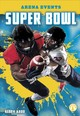Super Bowl - Abdo, Kenny - ISBN: 9781641856836