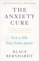 Anxiety Cure - Bernhardt, Klaus - ISBN: 9781785041938