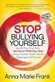 Stop Bullying Yourself! - Frank, Anna Marie - ISBN: 9781683507918