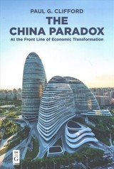China Paradox - Clifford, Paul G. - ISBN: 9781501515743