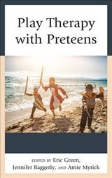 Play Therapy With Preteens - Green, Eric - ISBN: 9781538108611