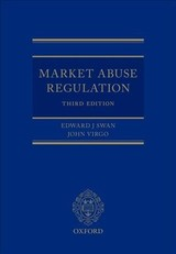 Market Abuse Regulation - Virgo, John (barrister, Barrister, Guildhall Chambers); Swan, Edward J. - ISBN: 9780198759256