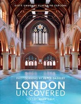 London Uncovered (new Edition) - Daly, Mark - ISBN: 9780711239982