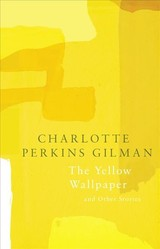 Yellow Wallpaper (legend Classics) - Perkins Gilman, Charlotte - ISBN: 9781787198326