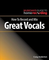 How To Record And Mix Great Vocals - Anderton, Craig - ISBN: 9781540024879