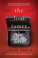 Lion Tamer Who Lost - Beech, Louise - ISBN: 9781912374298