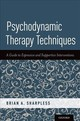 Psychodynamic Therapy Techniques - Sharpless, Brian A. (associate Professor, Associate Professor, The American... - ISBN: 9780190676278