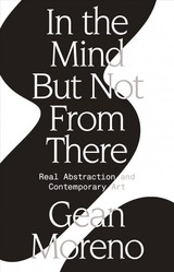 In The Mind But Not From There - Moreno, Gean - ISBN: 9781788730693