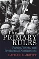 The Primary Rules - Jewitt, Caitlin E. - ISBN: 9780472131136
