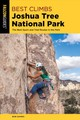 Best Climbs Joshua Tree National Park - Gaines, Bob - ISBN: 9781493039395