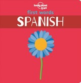 First Words - Spanish - Lonely Planet Kids - ISBN: 9781788682473