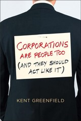 Corporations Are People Too - Greenfield, Kent - ISBN: 9780300211474