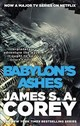 Babylon's Ashes - Corey, James S. A. - ISBN: 9780356504292