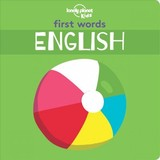 First Words - English - Lonely Planet Kids - ISBN: 9781788682480