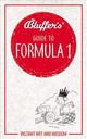 Bluffer's Guide To Formula 1 - Smith, Roger; Smith - ISBN: 9781785215896
