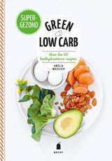 Green low carb - Amelia Wasiliev - ISBN: 9789023015970