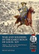 Wars And Soldiers In The Early Reign Of Louis  Xiv - Mugnai, Bruno - ISBN: 9781911628590