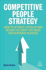 Competitive People Strategy - Green, Kevin - ISBN: 9780749484545