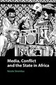 Media, Conflict, And The State In Africa - Stremlau, Nicole (university Of Oxford) - ISBN: 9781108426855