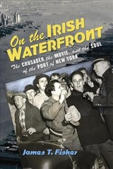 On The Irish Waterfront - Fisher, James T. - ISBN: 9780801457340